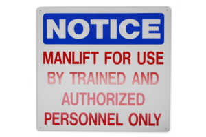 Manlift Safety Sign
